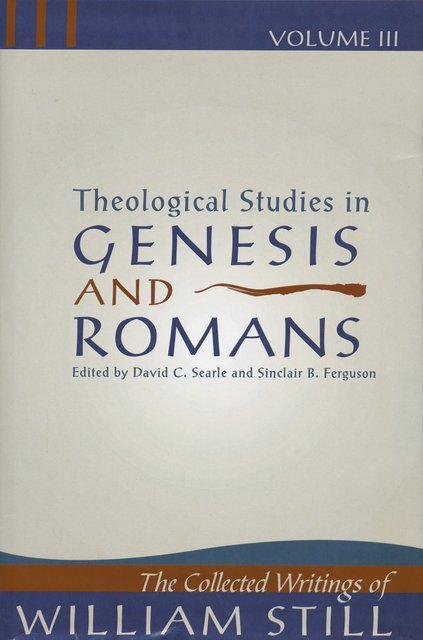 Theological Studies in Genesis & RomansTheological Studies in Genesis and Romans