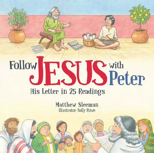 Follow Jesus With PeterHis Letter in 25 Readings