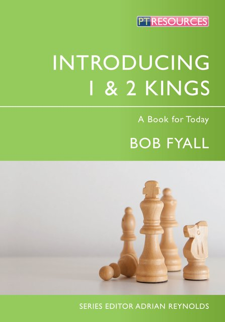 Introducing 1 & 2 KingsA Book for Today