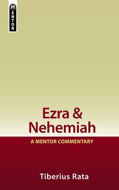 Ezra & NehemiahA Mentor Commentary