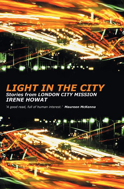 Light in the CityStories from London City Mission